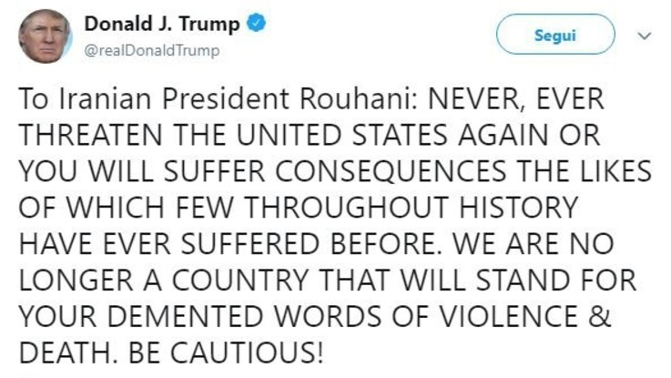 """Tensione Usa-Iran. Trump: """"Fate attenzione"""". Teheran: """"Stupido"""""""