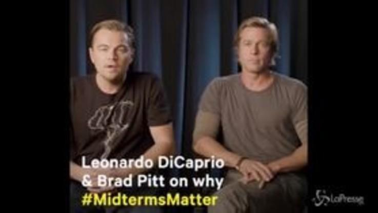 """Midterm, l'appello di DiCaprio e Pitt: """"Votate, sono le elezioni più importanti di sempre"""""""