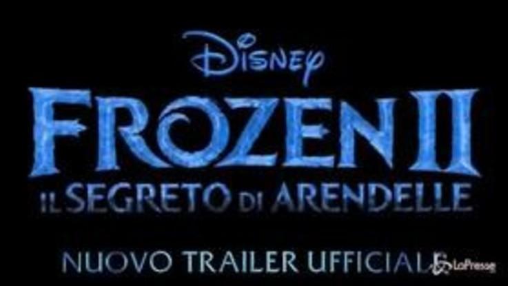 """Ecco il nuovo trailer italiano di """"Frozen 2 - Il segreto di Arendelle"""""""