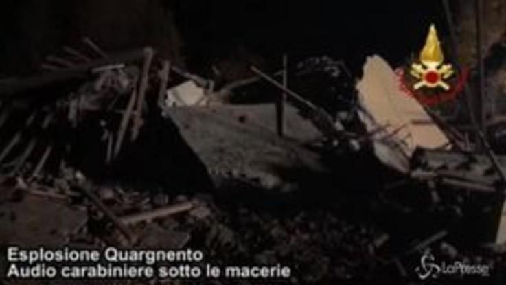Esplosione Alessandria, l'audio choc del carabiniere sotto le macerie