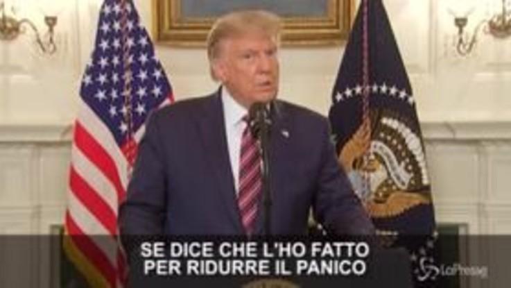 """Coronavirus, Trump: """"Non volevo creare il panico"""""""