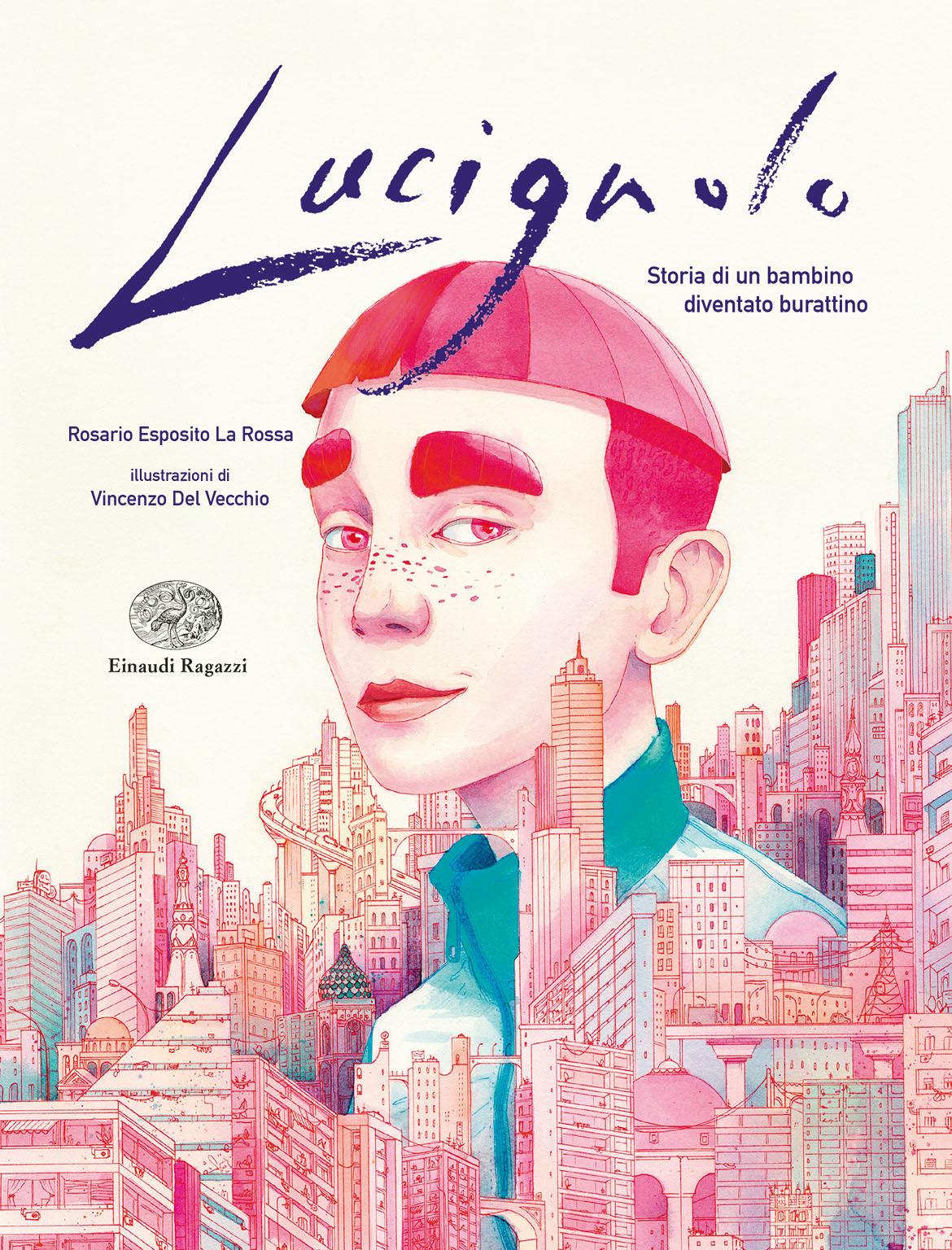 Lucignolo Einaudi Ragazzi