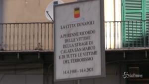 Napoli ricorda le vittime dell'attentato a Calata San Marco