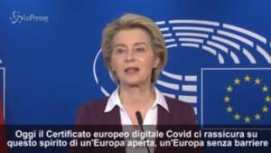 """Covid, Von der Leyen: """"Green pass simbolo di Europa aperta e digitale"""""""