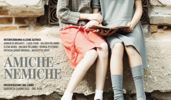 Milano, domani presentazione del libro 'Amiche-nemiche' del collettivo Donne di parola